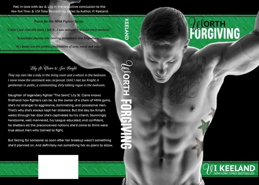 Cover Reveal Worth Forgiving Mma Fighter 3 By Vi Keeland