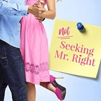 Sharon's review ~ Not Seeking Mr. Right by Natasha Moore