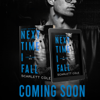 Cover Reveal ~ Next Time I Fall by Scarlett Cole